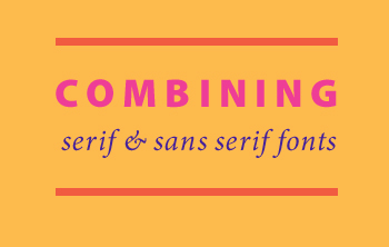 Combining serif and sans serif fonts